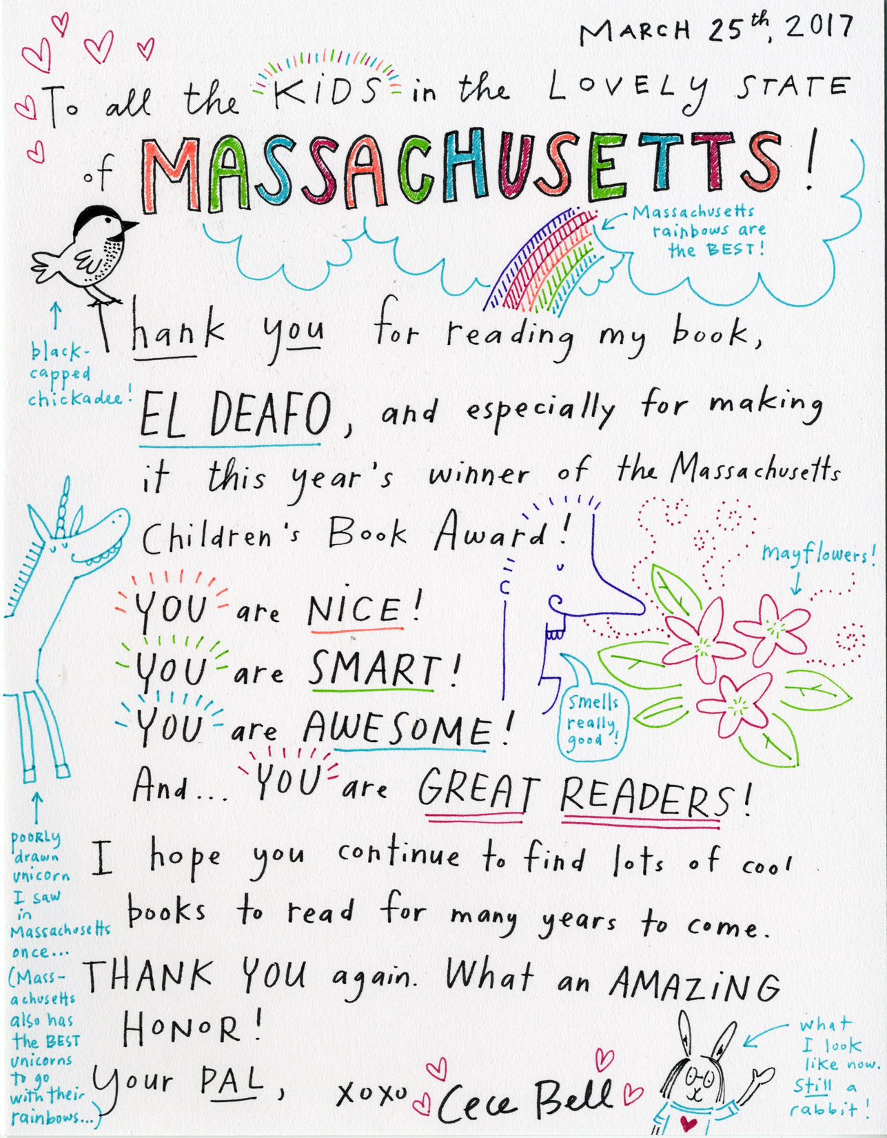 The illustrated letter reads: March 25th, 2017. To all the kids in the lovely state of Massachusetts! Thank you for reading my book El Deafo, and especially for making it this year's winner of the Massachusetts Children's Book Award! You are NICE! You are SMART! You are AWESOME! And... YOU are GREAT READERS! I hope you continue to find lots of cool books to read for many years to come. THANK YOU again. What an AMAZING HONOR! Your PAL, XOXO Cece Bell