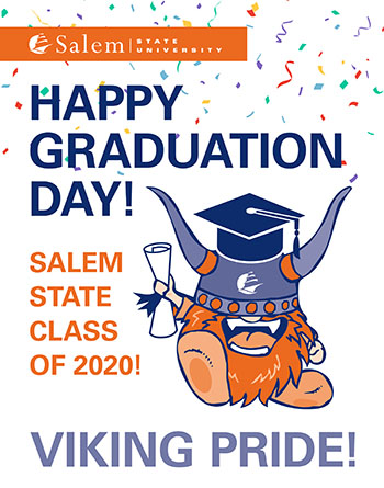 "Sign with Superfan: ""Happy Graduateion Day! Salem State Class of 2020! Viking Pride!"""