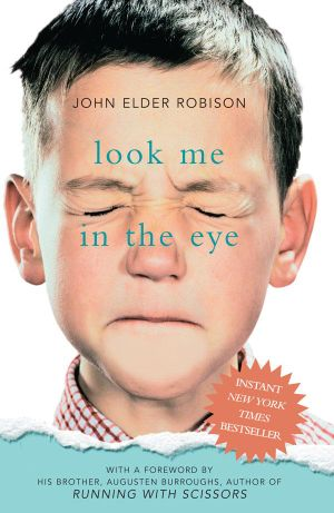 Look Me In The Eye book cover by John Elder Robison